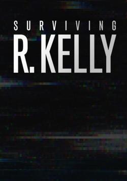 Surviving R. Kelly , 2019 - смотреть онлайн