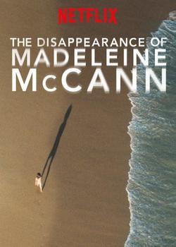 Исчезновение Мэделин Маккэнн , 2019 - смотреть онлайн