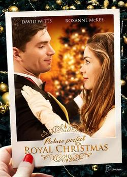 Picture Perfect Royal Christmas , 2020 - смотреть онлайн