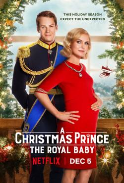 Принц на Рождество: Королевское дитя, 2019 - смотреть онлайн