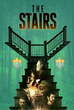 The Stairs , 2021 - смотреть онлайн
