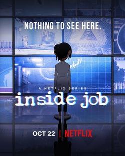 Inside Job , 2021 - смотреть онлайн