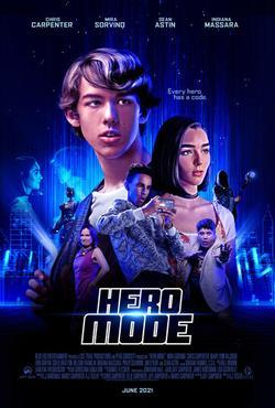 Hero Mode , 2021 - смотреть онлайн