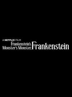 Франкенштейн — монстр монстра Франкенштейна , 2019 - смотреть онлайн