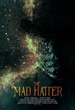 The Mad Hatter, 2021 - смотреть онлайн