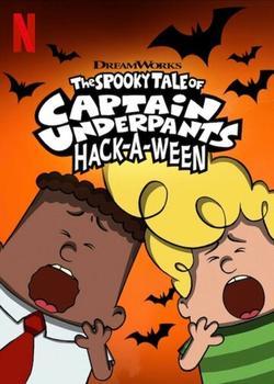 The Spooky Tale of Captain Underpants Hack-a-Ween, 2019 - смотреть онлайн
