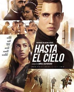 Hasta el cielo, 2020 - смотреть онлайн