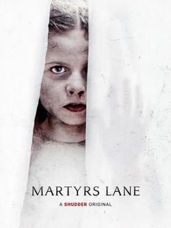 Martyrs Lane , 2021 - смотреть онлайн