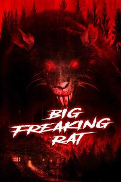 Big Freaking Rat, 2020 - смотреть онлайн