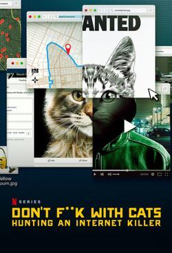 Руки прочь от котиков! Охота на интернет-убийцу , 2019 - смотреть онлайн