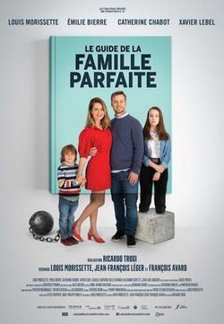 Le Guide de la famille parfaite , 2021 - смотреть онлайн