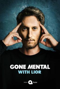 Gone Mental with Lior , 2020 - смотреть онлайн