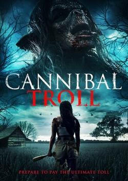 Cannibal Troll , 2021 - смотреть онлайн
