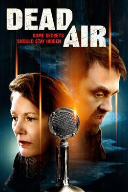 Dead Air, 2021 - смотреть онлайн