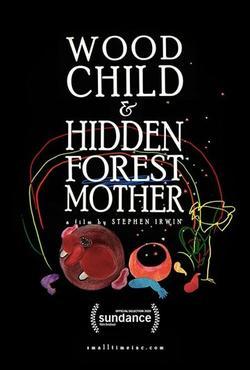 Wood Child and Hidden Forest Mother, 2020 - смотреть онлайн