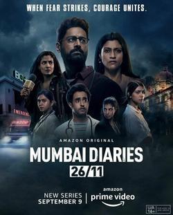 Mumbai Diaries 26/11 , 2021 - смотреть онлайн