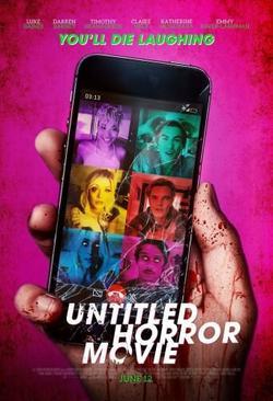 Untitled Horror Movie , 2021 - смотреть онлайн