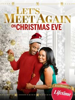 Let`s Meet Again on Christmas Eve , 2020 - смотреть онлайн