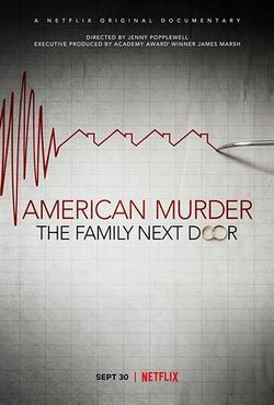 Американское убийство: Семья по соседству, 2020 - смотреть онлайн