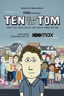 Ten Year Old Tom , 2021 - смотреть онлайн
