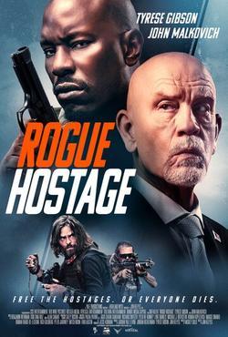 Rogue Hostage , 2021 - смотреть онлайн