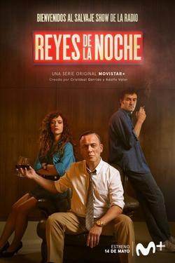 Reyes de la noche , 2021 - смотреть онлайн
