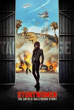 Каскадёрши: Нерассказанная голливудская история, 2020 - смотреть онлайн