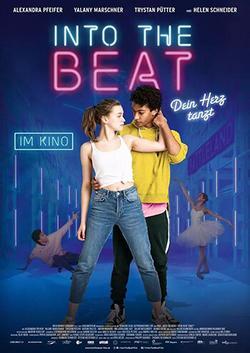 Into the Beat - Dein Herz tanzt, 2020 - смотреть онлайн