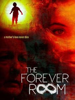 The Forever Room , 2021 - смотреть онлайн