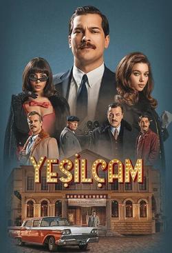 Yesilçam , 2021 - смотреть онлайн