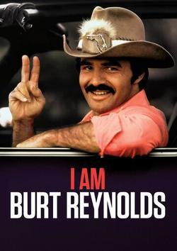 I Am Burt Reynolds, 2020 - смотреть онлайн