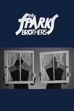 Братья Sparks , 2021 - смотреть онлайн