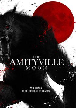 The Amityville Moon , 2021 - смотреть онлайн
