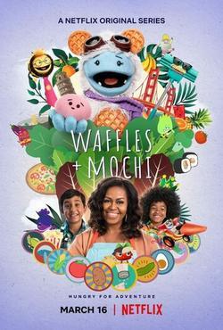 Waffles + Mochi , 2021 - смотреть онлайн