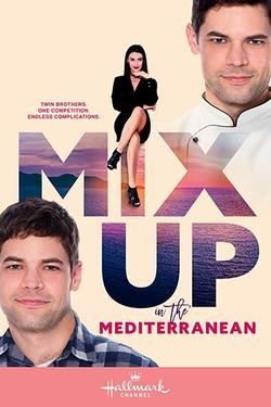 Mix Up in the Mediterranean , 2021 - смотреть онлайн