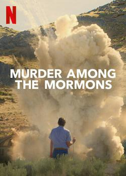 Murder Among the Mormons , 2021 - смотреть онлайн