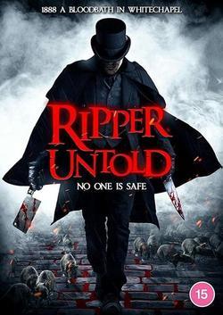 Ripper Untold , 2021 - смотреть онлайн