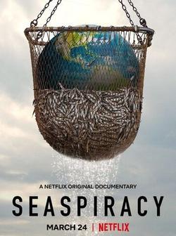 Морской заговор: Тайна устойчивого рыболовства, 2021 - смотреть онлайн