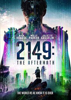 2149: Последствия войны , 2021 - смотреть онлайн