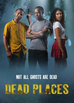 Dead Places , 2021 - смотреть онлайн
