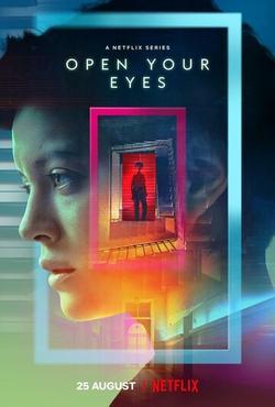 Открой глаза , 2021 - смотреть онлайн
