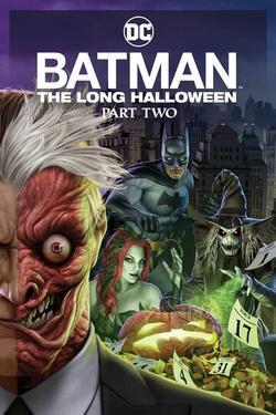 Бэтмен: Долгий Хэллоуин. Часть 2 , 2021 - смотреть онлайн