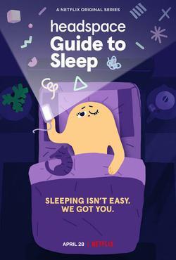 Headspace Guide to Sleep , 2021 - смотреть онлайн