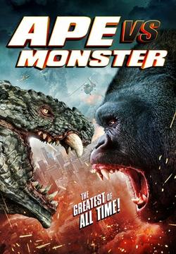 Ape vs. Monster, 2021 - смотреть онлайн