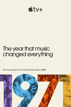 1971: Год, который изменил музыку навсегда , 2021 - смотреть онлайн
