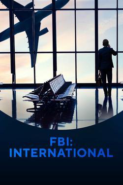 FBI: International , 2021 - смотреть онлайн