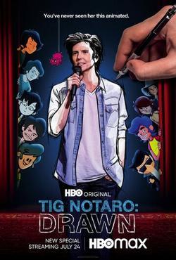 Тиг Нотаро: Нарисованая , 2021 - смотреть онлайн