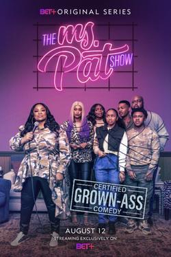 The Ms. Pat Show , 2021 - смотреть онлайн