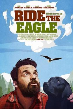 Ride the Eagle , 2021 - смотреть онлайн