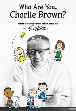 Who Are You, Charlie Brown? , 2021 - смотреть онлайн